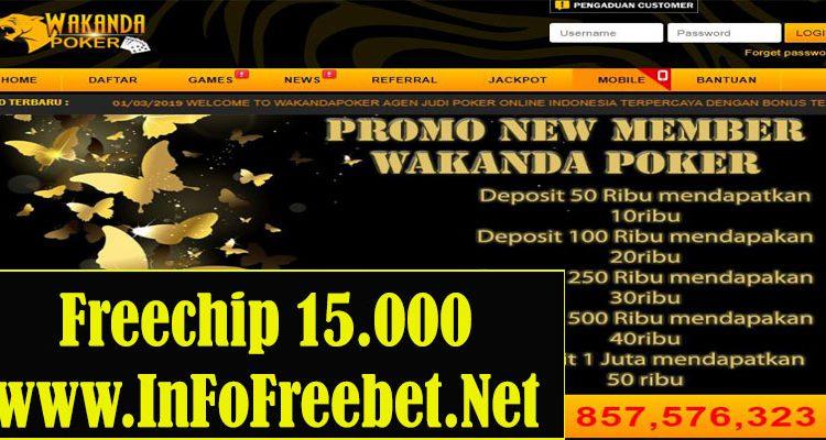 Freechip WakandaPoker Senilai 15.000