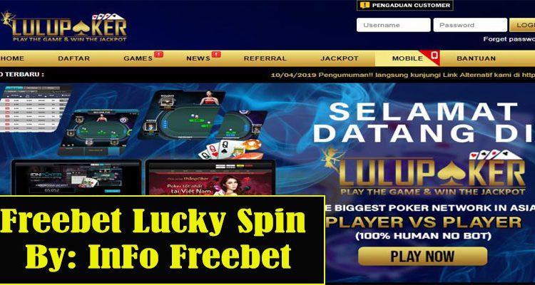 Freebet Gratis Lucky Spin LuLuPoker Hingga 100.000