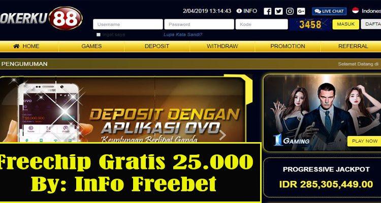 Freechip Gratis Pokerku888 Senilai 25.000